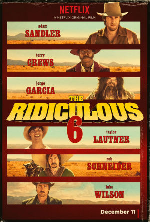 The_Ridiculous_6_poster (1)